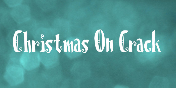 Christmas on Crack Free Christmas Font